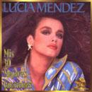 Lucia Mendez - Mis 00 Mejores Canciones