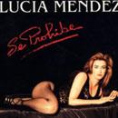 Lucia Mendez - Se Prohibe